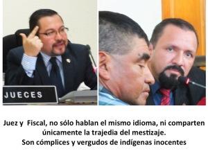 Juez y Fiscal ladinos, verdugos de indígenas inocentes. Guatemala. Siglo XXI